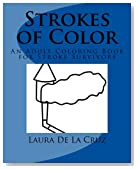 Strokes of Color: An Adult Coloring Book for Stroke Survivors