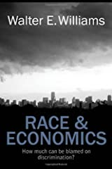 Race and Economics: How Much Can Be Blamed on Discrimination? (Hoover Institution Press Publication Book 599) Kindle Edition