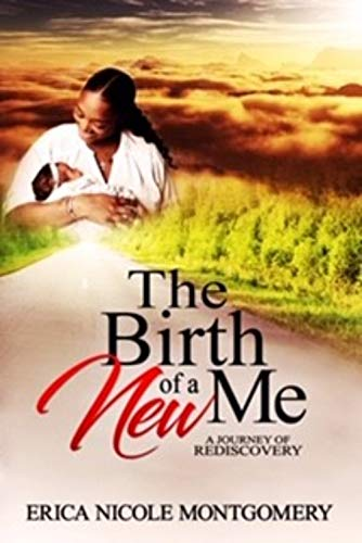 The Birth of a New Me (English Edition)