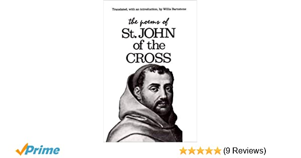 Stjohn Of The Cross Poems 2