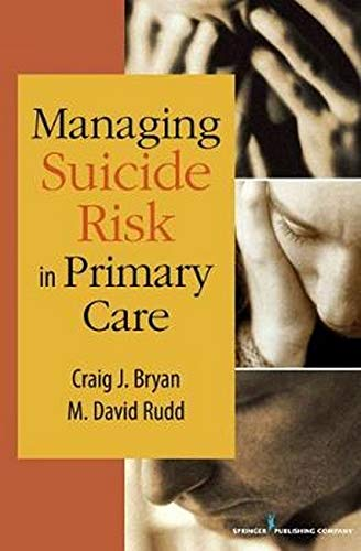 Managing Suicide Risk in Primary Care 1st Edition