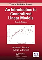 An Introduction to Generalized Linear Models, 4th Edition