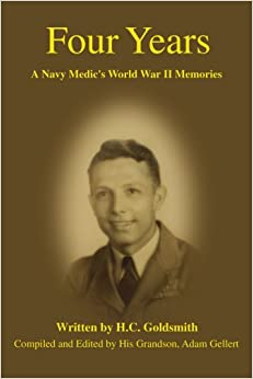 Four Years: A Navy Medic's World War II Memories