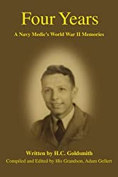 Four Years: A Navy Medic's World War II Memories