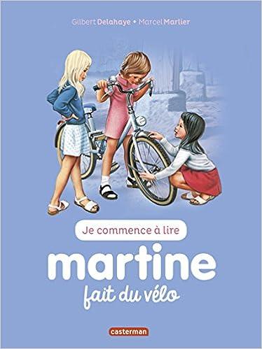 Martine Fait De La Bicyclette Livres En Francais Je Commence