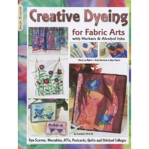 #5348 Creative Dyeing for Fabric Arts byMcNeill