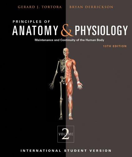 Principles of Anatomy and Physiology (Principles of Anatomy ...