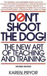 Don't Shoot the Dog! Publisher: Bantam; Revised edition
