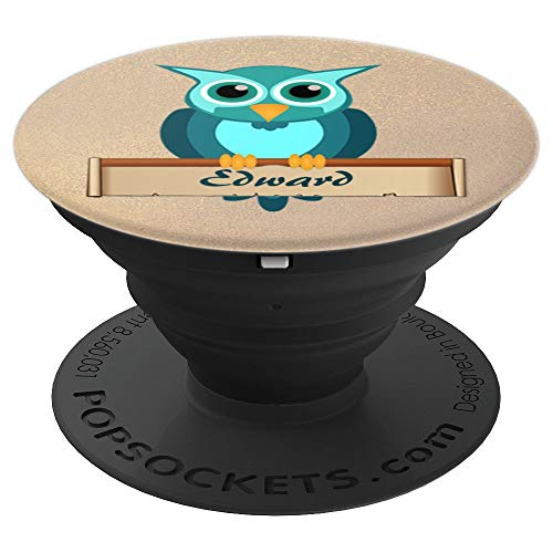 Edward - Personalized Name Owl Cell Phone Holder - PopSockets Grip and Stand for Phones and Tablets ()