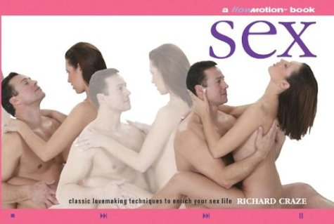 Sex: A Flowmotion Book: Classic Lovemaking