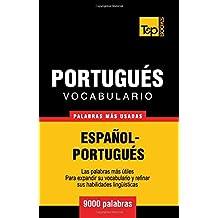 Vocabulario español-portugués - 9000 palabras más usadas (T&P Books) (Spanish Edition)