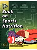 img - for Title: The Book on Sports Nutrition book / textbook / text book