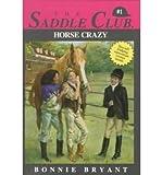 Horse Crazy, Bonnie Bryant, 0553155946