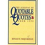 Almanac of Quotable Quotes from 1990, Ron Pasquariello, 0130263869