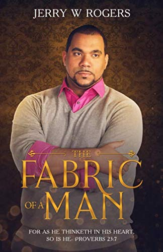 THE FABRIC OF A MAN: