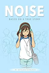 Noise: A graphic novel based on a true story Paperback