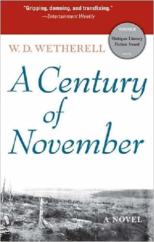 Book A Century of November: A Novel (Michigan Literary Fiction Awards)