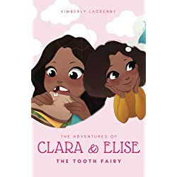 The Tooth Fairy, The Adventures of Clara and Elise