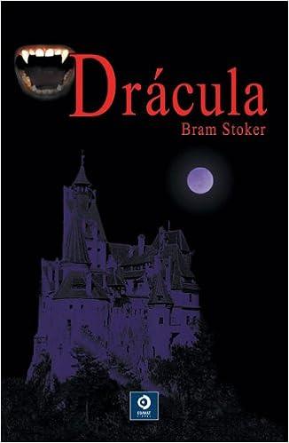 Drácula (Spanish Edition): Bram Stoker, Diana Gibson: 9788497648608: Amazon.com: Books