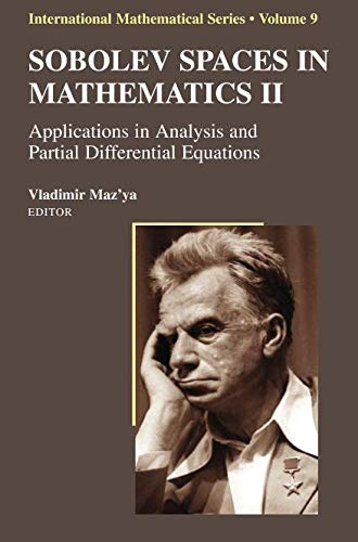 Sobolev Spaces in Mathematics II: Applications in Analysis and Partial Differential Equations (International Mathematical Series)