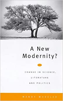 A New Modernity: Change in Science, Literature and Politics (Lawrence & Wishart Books)