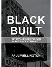 Black Built: History and Architecture in the Black Community