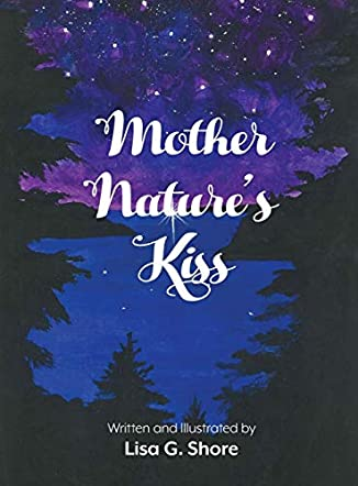 Mother Nature's Kiss