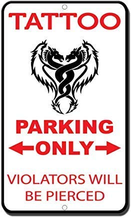 Toddrick Tattoo Parking Only Violators Will Be Pierced Style ...