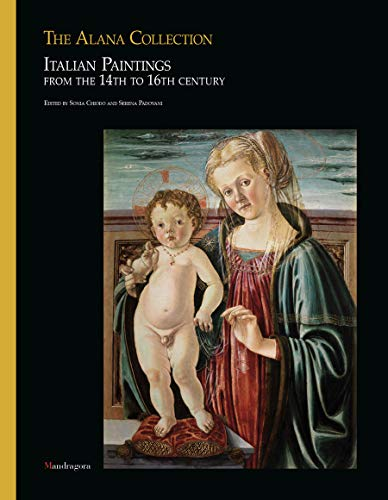 (The Alana Collection: Italian Paintings from the 14th to 16th century)