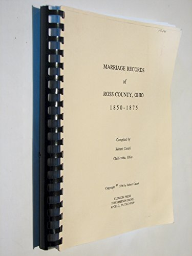 Marriage records of Ross County, Ohio, 1850-1875