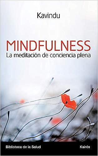 Mindfulness: La meditación de conciencia plena (Spanish ...