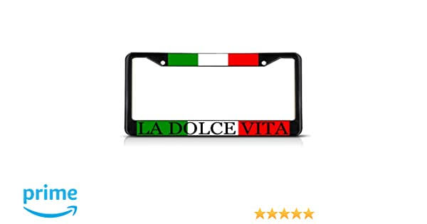 LA DOLCE VITA ITALIAN FLAG Metal License Plate Frame Tag Holder Two Holes
