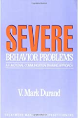 Severe Behavior Problems: A Functional Communication Training Approach (Treatment Manuals for Practitioners) Paperback