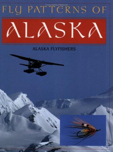 Fly Patterns of Alaska