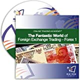 Mike McMahon - Forex 1 - The Fantastic World of Foreign Exchange Trading
