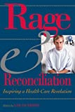 Rage and Reconciliation, , 0870745034