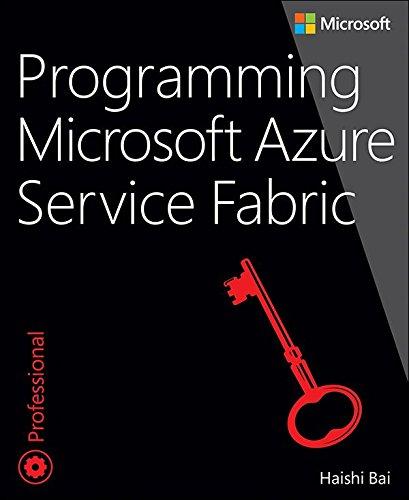 BOOK Programming Microsoft Azure Service Fabric (Developer Reference) [K.I.N.D.L.E]