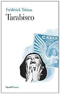Tarabisco par Frédérick Tristan