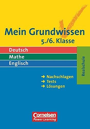 Mein Grundwissen - Realschule / Deutsch, Mathe, Englisch: Mein Grundwissen - Realschule / 5./6. Schuljahr - Schülerbuch: Deutsch, Mathe, Englisch