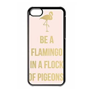 Be A Flamingo In A Flock Of Pigeons iPhone 5c Cell Phone Case Black Exquisite designs Phone Case KMJ94JJ6