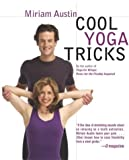 Cool Yoga Tricks, Miriam Austin, 0345465415