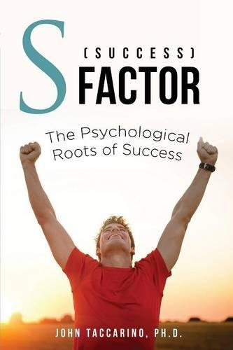 Read Online S (Success) - Factor: The Psychological Roots of Success PDF