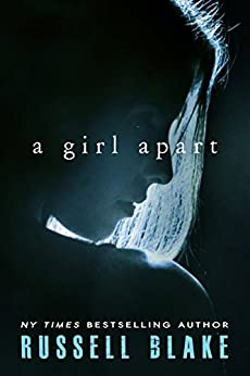 A Girl Apart by [Blake, Russell]