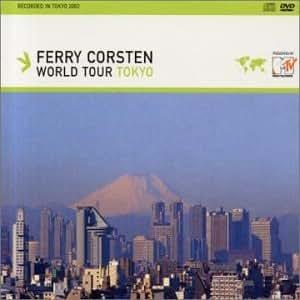 Ferry Corsten World Tour Tokyo