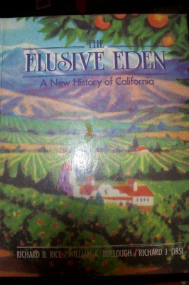 The Elusive Eden: A New History of California (The Elusive Eden A New History Of California)