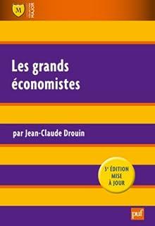Les grands économistes, Drouin, Jean-Claude