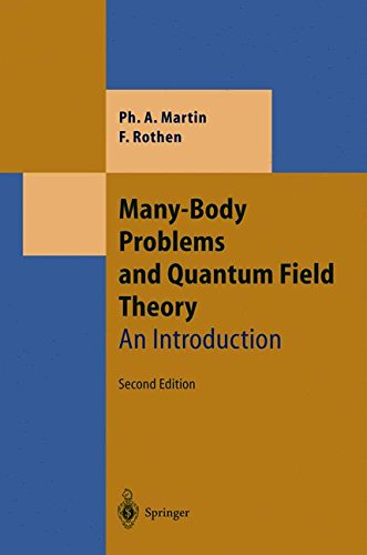 Many-Body Problems and Quantum Field Theory: An Introduction (Theoretical and Mathematical Physics)