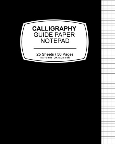"""Calligraphy Guide Paper Notepad: Black Cover,Notepad, 8"""" X 10"""",20.32 X 25.4 Cm, 50 Pages, Soft Durable Matte Cover"""