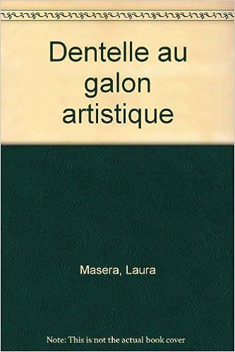 Livres gratuits Dentelle au galon artistique pdf, epub ebook