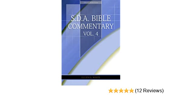 Sda bible commentary vol 4 ellen g white comments only sda bible commentary vol 4 ellen g white comments only kindle edition by ellen g white religion spirituality kindle ebooks amazon fandeluxe Image collections